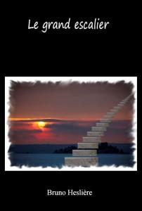 Couverture Le grand escalier de Bruno Hesliere