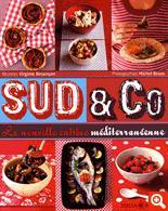 Couverture du livre Sud & co nouvelle cuisine méditerranéenne de Virginie Besancon