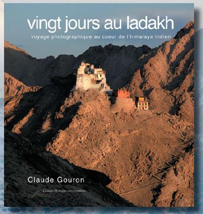 """Couverture du livre """"Vingt jours au Ladakh"""" de Claude Gouron"""