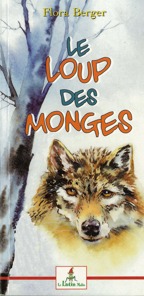 «Le loup des Monges» de Flora Berger
