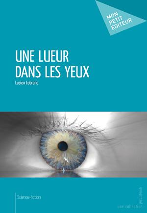 couverture  Une lueur dans les yeux de Lucien Lubrano