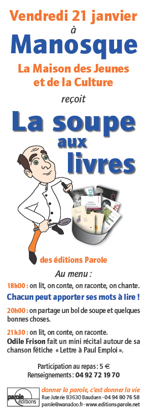 Affiche de la soupe aux livres Manosque Le 21-01-2011