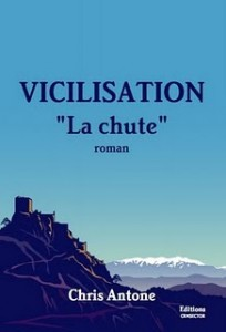 Couverture VICILISATION - La Chute - Chris Antone