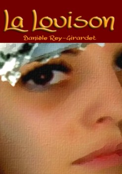 La Louison de Danièle Rey-Girardet