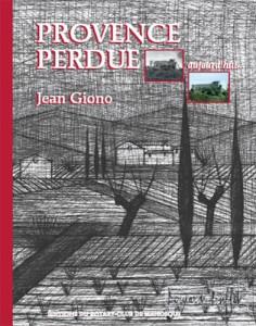 """Nouvelle édition de """"Provence Perdue"""" de Jean Giono"""