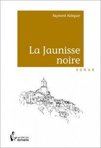 couv  La Jaunisse noire 06mm corr MS.indd