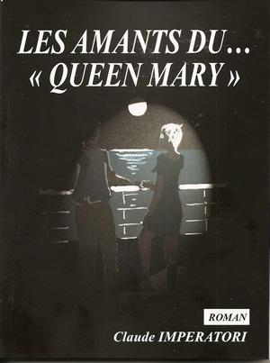 """""""Les amants du Queen Mary"""" - Claude Impératori"""