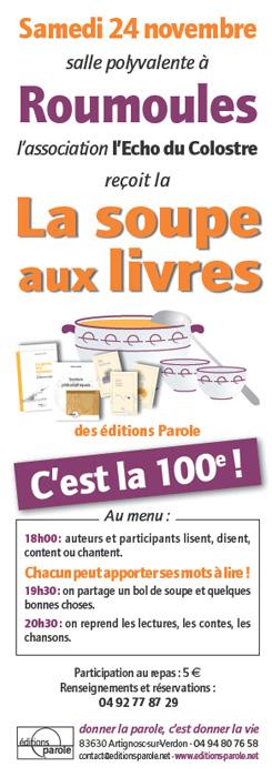 100ème édtition de la Soupe aux livres des éditions Parole à Roumoules