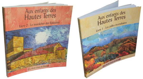 """""""Aux enfants des Hautes Terres"""" Tomes 1 et 2"""