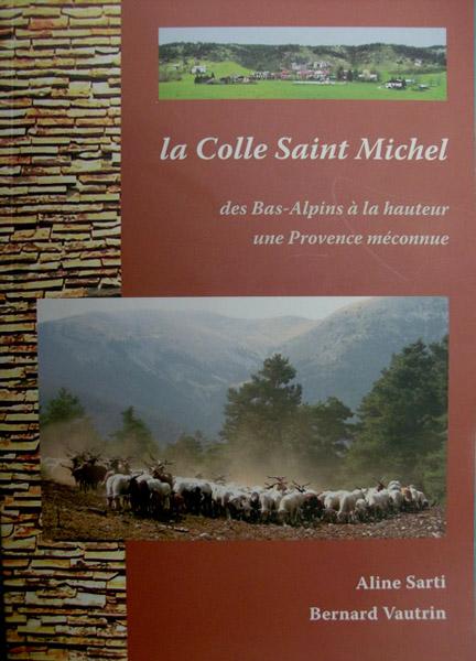 «La Colle Saint Michel» d'Aline Sarti et Bernard Vautrin