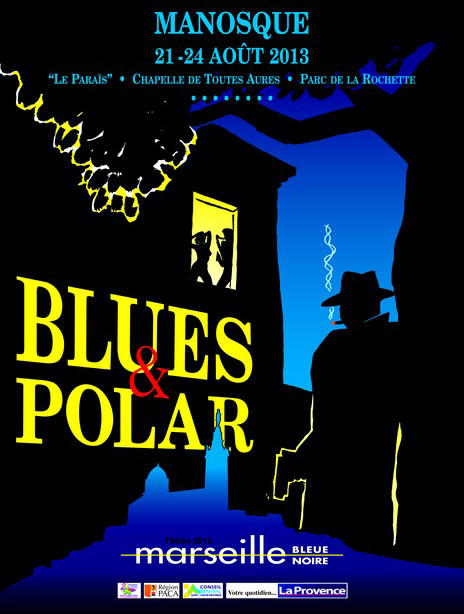 11ème Festival Blues & Polar à Manosque