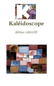 Kaléidoscope d'Hélène Ladier