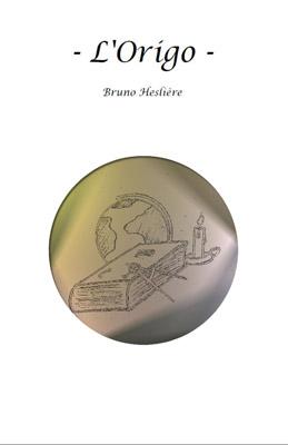 L'Origo de Bruno Heslière