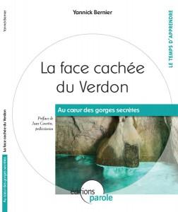 La face cachée du Verdon de Yannick Bernier