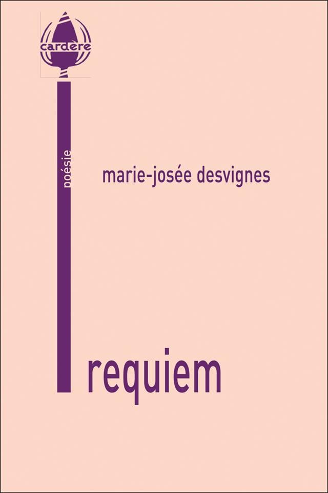 Requiem de Marie-Josée Desvignes