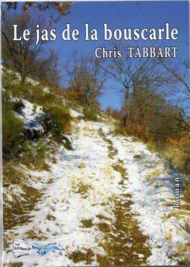 Le Jas de la Bouscarle de Chris Tabbart