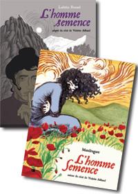 BD L'homme semence par Mandragore et Laetitia Rouxel