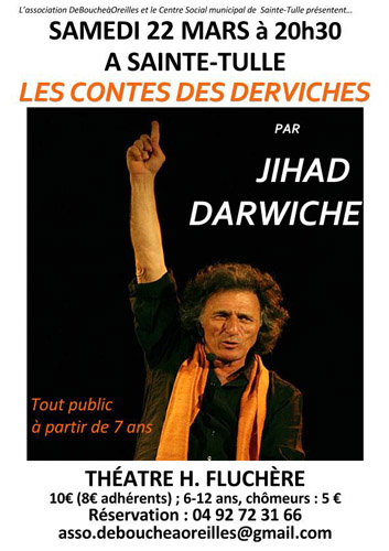 """Soirée """"Contes derviches"""" avec Jihad Darwiche à Sainte Tulle"""