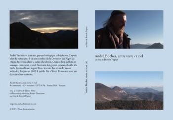 André Bucher entre terre et ciel, un documentaire de Benoît Pupier, maintenant en DVD, tourné en 2013.
