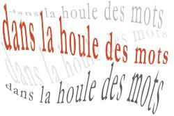 Dans la houle des mots – Jean Proal – Carnet de route