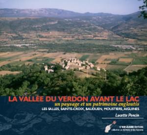 La vallée du Verdon avant le lac de Lucette Poncin