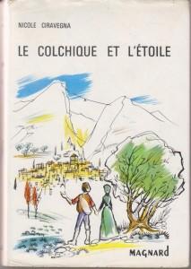 Le colchique et l'étoile de Nicole Ciravegna édition Magnard 1963