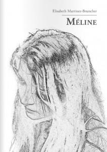 Méline d'Elisabeth Martinez-Bruncher
