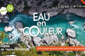 Eau en couleur – livre augmenté des Alpes de Haute-Provence