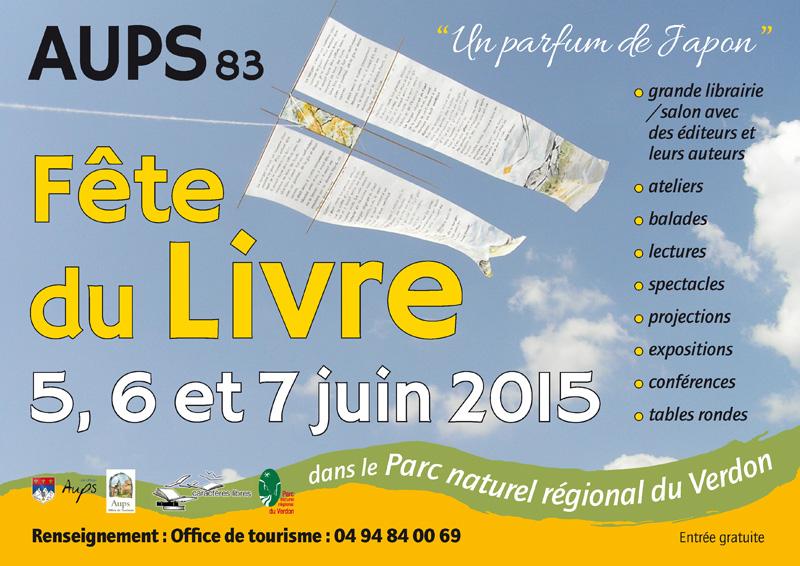2ème Fête du Livre du Verdon, à Aups les 5, 6 et 7 juin 2015.