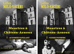Meurtres à Château-Arnoux de Gilles Milo-Vacéri