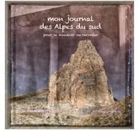 Mon journal des Alpes du sud de Claude Gouron