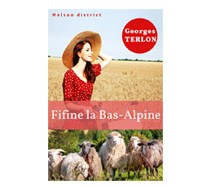 Fifine la Bas-Alpine de Georges Terlon