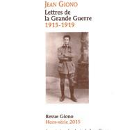 Jean Giono Lettres de la Grande Guerre (1915-1919) – Revue Giono
