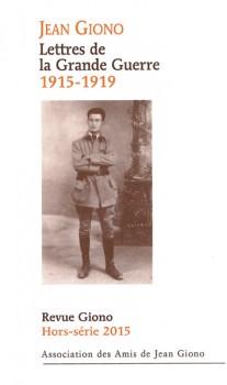 Jean Giono Lettres de la Grande Guerre (1915-1919) - Revue Giono