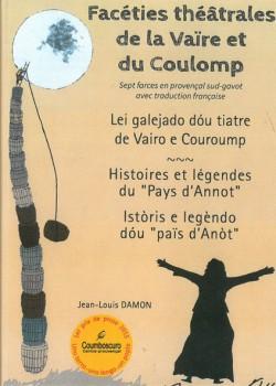 Facéties théâtrales de la Vaïre et du Coulomp de Jean-Louis Damon
