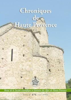 Chronique de Haute-Provence n°375, 135e année. Société Scientifique et Littéraire des Alpes-de-Haute-Provence