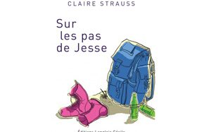 Sur les pas de Jesse de Claire Strauss
