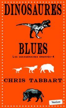 Dinosaures Blues de Chris Tabbart