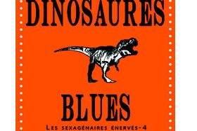 Dinosaures Blues de Chris Tabbart