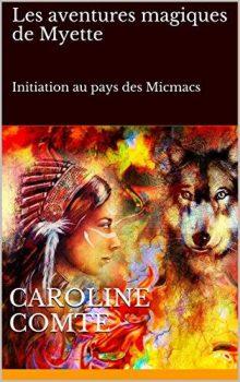 Les aventures magiques de Myette de Caroline Comte