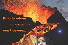 Dans le volcan vous trouverez Les aventures magiques de Myette tome 2 de Caroline Comte