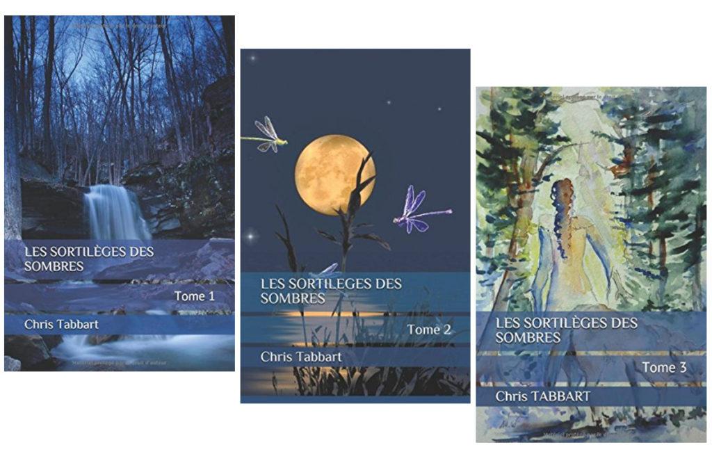 Les 3 tomes Les Sortilèges des Sombres de Chris Tabbart