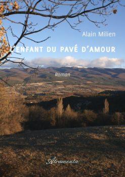 L'enfant du pavé d'amour Alain Milien