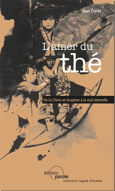 L'amer du thé de Jean Darot