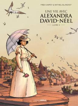 Une vie avec Alexandra David-Néel tome 3