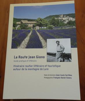 La Route Jean Giono de Jean-Louis Carribou