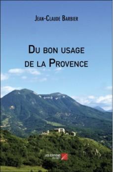 Du bon usage de la Provence de Jean-Claude Barbier