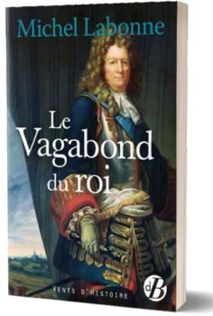 Le Vagabond du roi de Michel Labonne