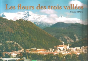 Les fleurs des trois vallées de Claude Braun