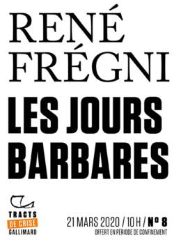Les Jours barbares de René Frégni